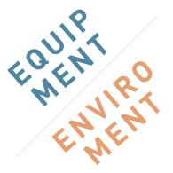 EQUIPMENT/ENVIROMENT